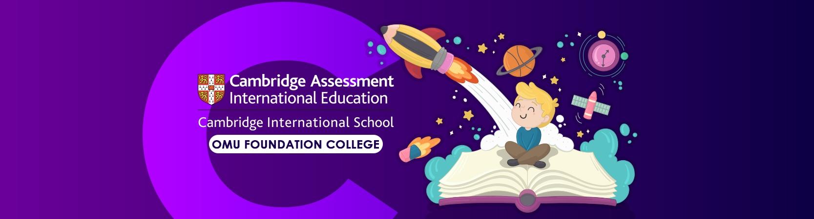 OMÜ Vakfı Koleji Cambridge International School Hazırlıkları Başlıyor