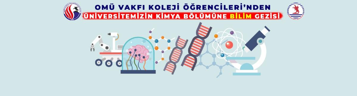 Omü Kimya Bölümü'ne Bilim Gezisi
