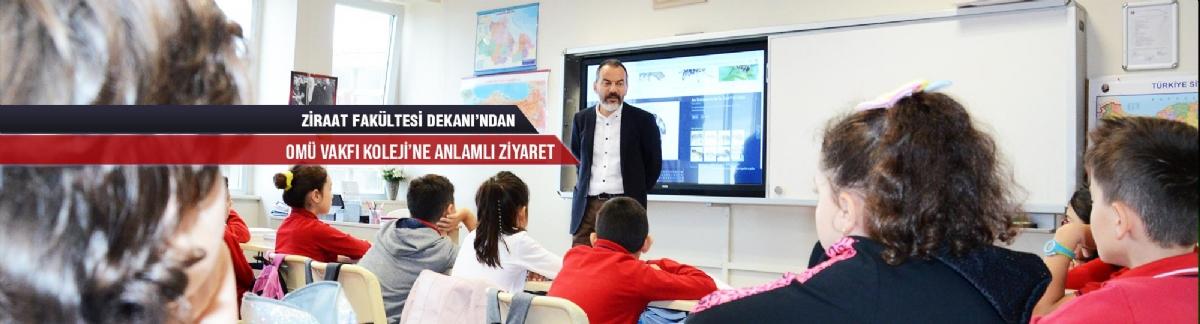 Ziraat Fakültesi Dekanı'ndan Omü Vakfı Koleji'ne Anlamlı Ziyaret