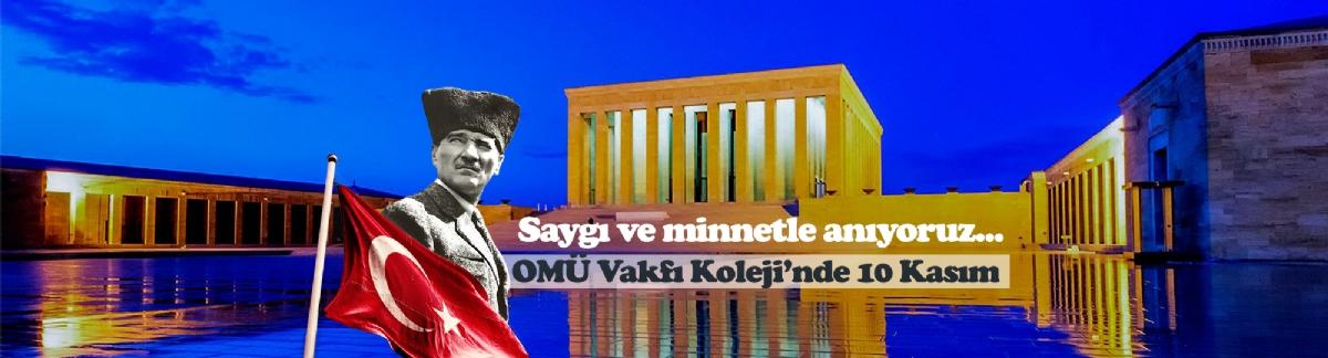 Omü Vakfı Koleji'nde 10 Kasım Atatürk'ü Anma Günü