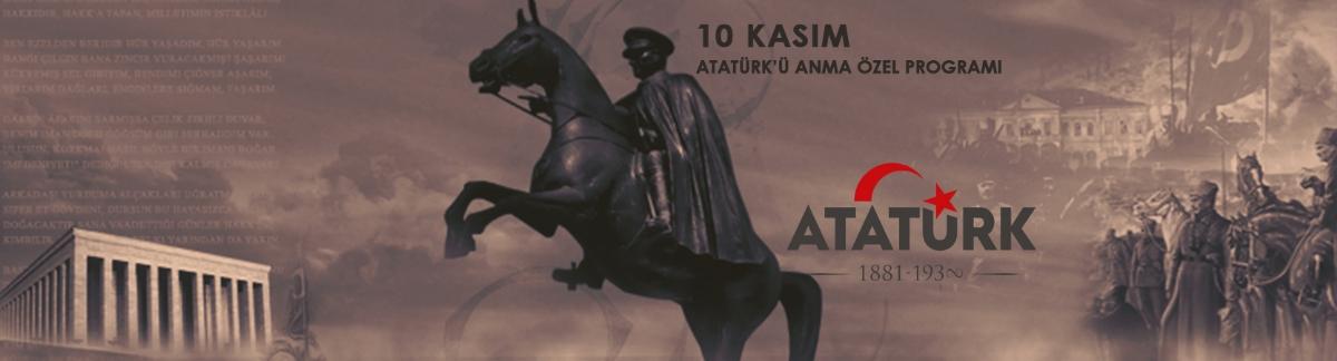Atatürk Vefatının 81 Yılında Saygıyla Anıldı
