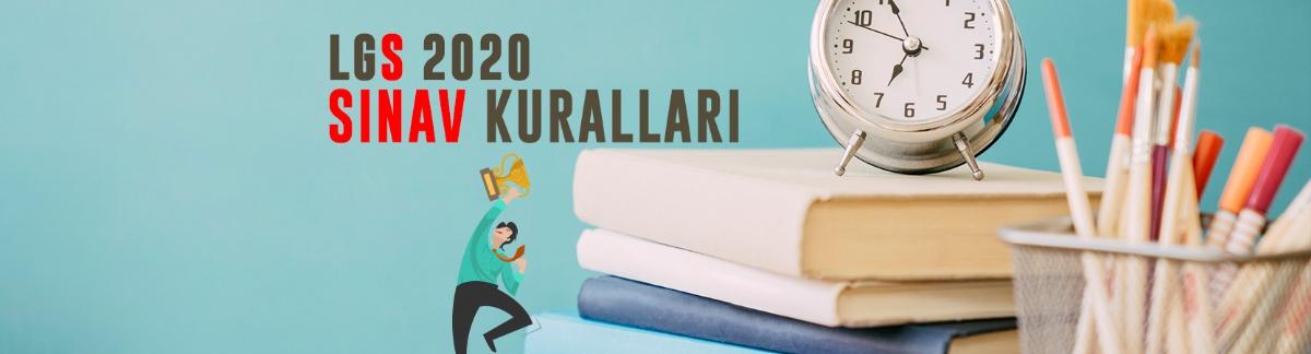LGS 2020 Sınav Kuralları